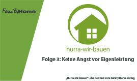 Hurra-wir-bauen Podcast Folge 3